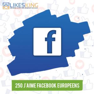 250 J'aime Facebook Européens