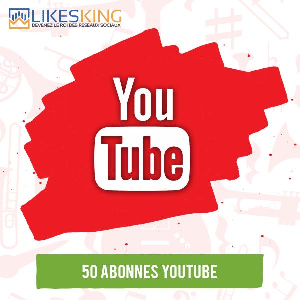50 Abonnés Youtube