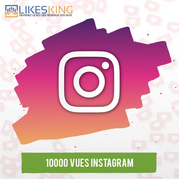 10000 Vues Instagram